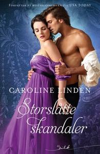 Storslåtte skandaler (ebok) av Caroline Linde