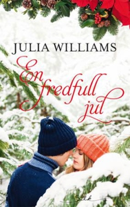 En fredfull jul (ebok) av Julia Williams