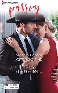 Løfter og svik ; Etter festen ... (ebok) av M