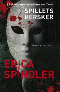 Spillets hersker (ebok) av Erica Spindler