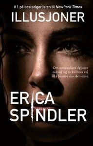 Illusjoner (ebok) av Erica Spindler