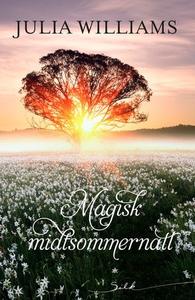 Magisk midtsommernatt (ebok) av Julia William