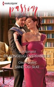 En kongelig overraskelse ; Sand og silke (ebo