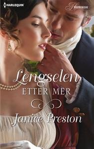 Lengselen etter mer (ebok) av Janice Preston