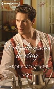 Dekadansens hertug (ebok) av Carole Mortimer