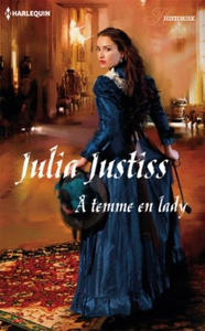 Å temme en lady (ebok) av Julia Justiss