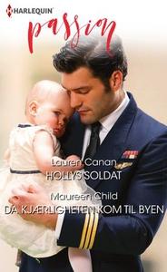 Hollys soldat ; Da kjærligheten kom til byen