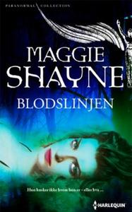 Blodslinjen (ebok) av Maggie Shayne