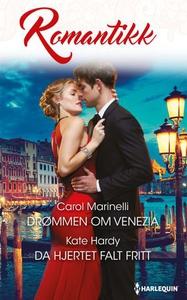 Drømmen om Venezia ; Da hjertet falt fritt (e