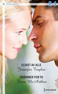 Elsket av alle ; Drømmer for to (ebok) av Jen