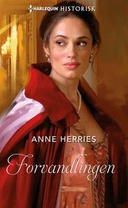 Forvandlingen (ebok) av Anne Herries