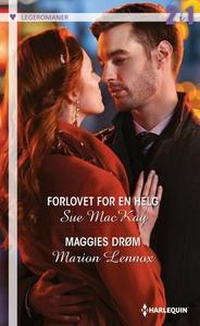 Forlovet for en helg ; Maggies drøm (ebok) av