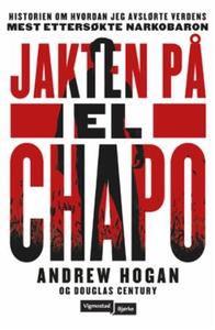 Jakten på El Chapo (ebok) av Andrew Hogan, Do