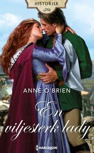 En viljesterk lady (ebok) av Anne O'Brien
