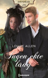 Ingen ekte lady (ebok) av Louise Allen