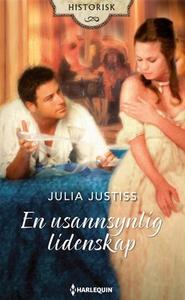 En usannsynlig lidenskap (ebok) av Julia Just