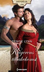Krigerens tilbakekomst (ebok) av Denise Lynn