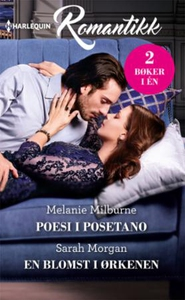 Poesi i Posetano ; En blomst i ørkenen (ebok)