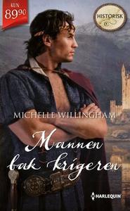 Mannen bak krigeren (ebok) av Michelle Willin