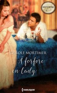 Å forføre en lady (ebok) av Carole Mortimer