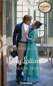 Lady Lattimer på Moon House