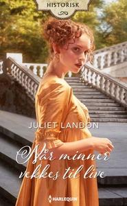Når minner vekkes til live (ebok) av Juliet L
