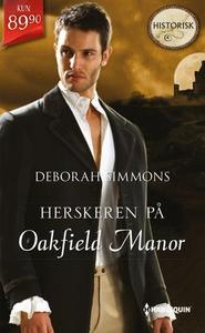 Herskeren på Oakfield Manor (ebok) av Deborah