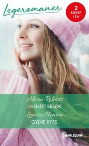 Uventet besøk ; Gylne kyss (ebok) av Alison R