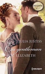 En gentleman for Elizabeth (ebok) av Julia Ju