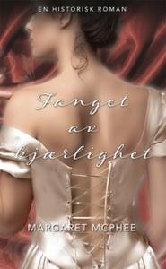 Fanget av kjærlighet (ebok) av Margaret McPhe