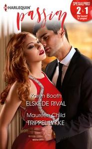 Elskede rival ; Trippel lykke (ebok) av Karen