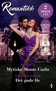 Mytiske Monte Carlo ; Det gode liv (ebok) av