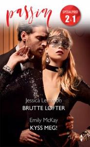 Brutte løfter ; Kyss meg! (ebok) av Jessica L