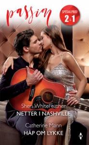 Netter i Nashville ; Håp om lykke (ebok) av S