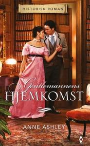 Gentlemannens hjemkomst (ebok) av Anne Ashley