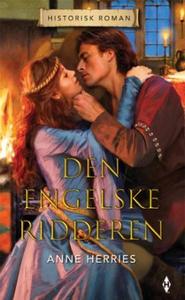 Den engelske ridderen (ebok) av Anne Herries
