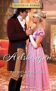 Å elske igjen (ebok) av Patricia Frances Rowe