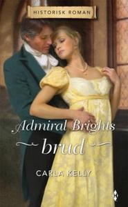 Admiral Brights brud (ebok) av Carla Kelly