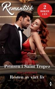 Prinsen i Saint Tropez ; Resten av vårt liv (