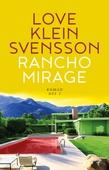 Rancho Mirage: Del 2