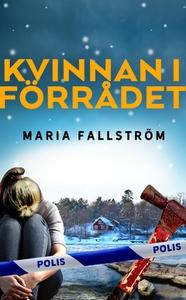 Kvinnan i förrådet (e-bok) av Maria Fallström