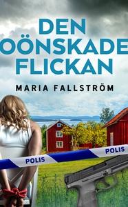 Den oönskade flickan (e-bok) av Maria Fallström