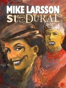 Subdural (e-bok) av Mike Larsson