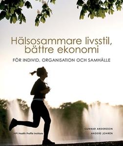 Hälsosammare livsstil, bättre ekonomi (e-bok) a