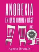 Anorexia - En ovälkommen gäst