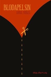 Blodapelsin (e-bok) av Anna Vogel
