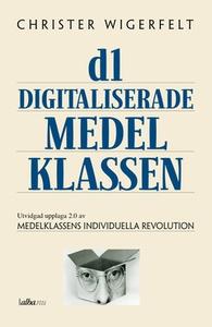 Den digitaliserade medelklassen (e-bok) av Chri