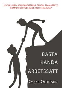 Bästa kända arbetssätt (e-bok) av Oskar Olofsso