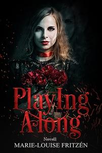Playing along (e-bok) av Marie-Louise Fritzén