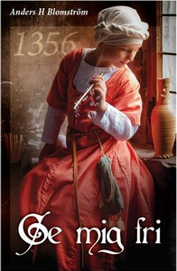 Ge mig fri 1356 (e-bok) av Anders H Blomström